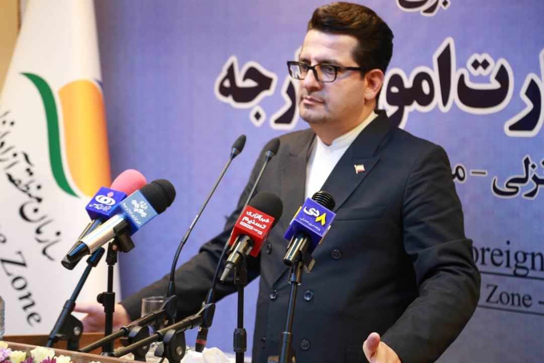 سخنگوی وزارت امور خارجه جمهوری اسلامی ایران: منطقه آزاد انزلی می تواندکمک حال کشور باشد